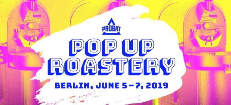 Probat Popup Roastery à Berlin pendant le café WOCDaily par Roast Magazine
