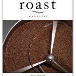Dans le numéro de mars / avril 2020 du magazine Roast (maintenant disponible) Daily Coffee News by Capsules Café