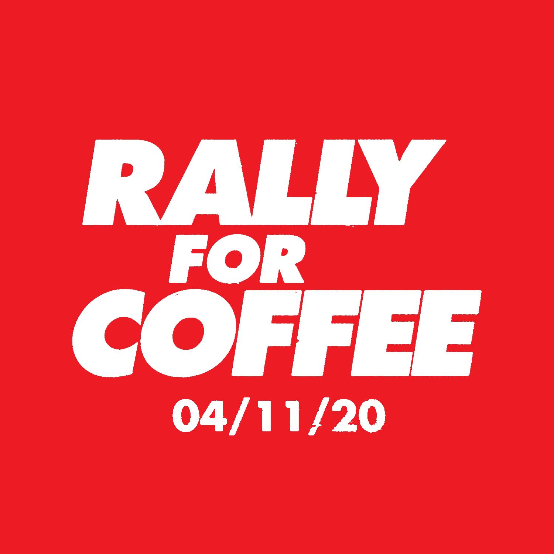 #RallyForCoffee