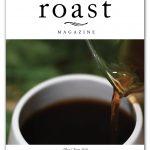 Dans le numéro de mai / juin 2020 du magazine Roast (maintenant disponible) Daily Coffee News by Capsules Café