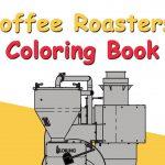 """Loring présente le livre de coloriage """"The Coffee Roasters"""" """"Daily Coffee News by Capsules Café"""